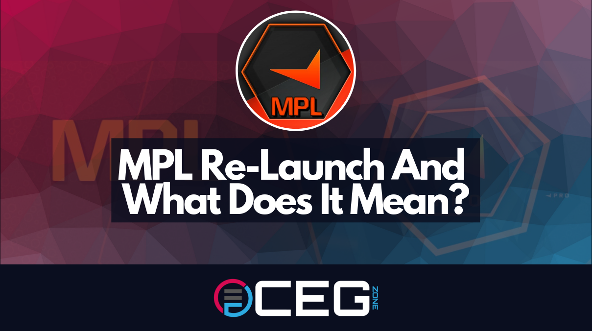 MPL Re-Launch And What Does It Mean?